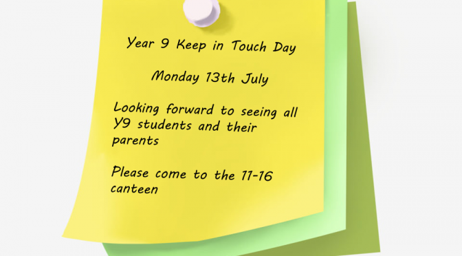 year 9 keep in touch day – 13th july