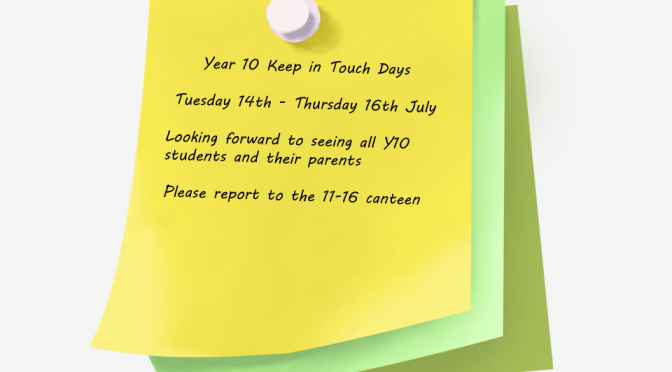 year 10 keep in touch days – 14-16th july